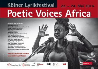 Lyrikfestival - Poetic Voices Africa - I sing a new freedom